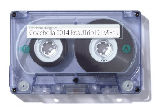Coachella 2014 RoadTrip Mixtape